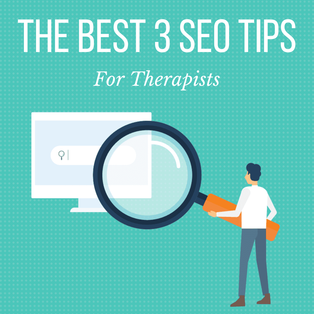 graphic for the Best SEO tips for therapists