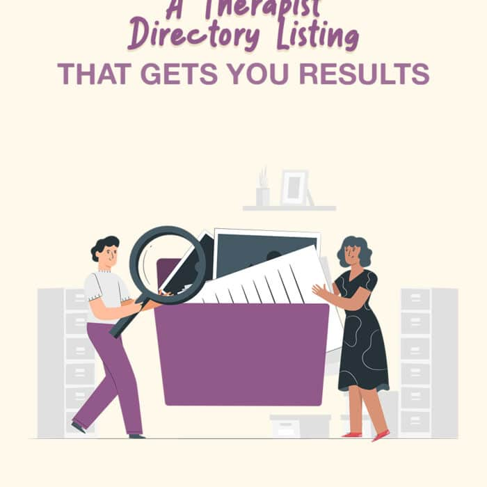 How to Create A Therapist Directory Listing that Gets You Results
