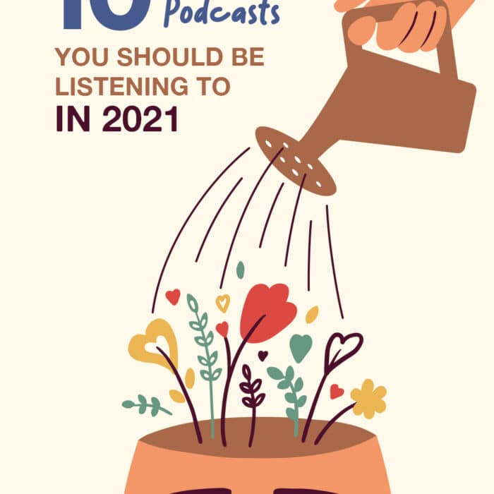 10 Therapist Podcasts You Should Be Listening to in 2021